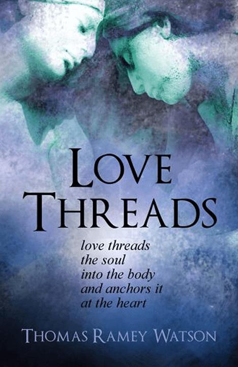 buy love threads thomas ramey watson